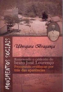 Movimentos Sociais: remexendo o caldeirão do beato José Lourenço – procurando evidências por trás das aparências Autor: Ubirajara Bragança